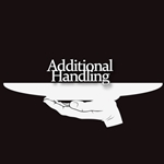 Additional Handling